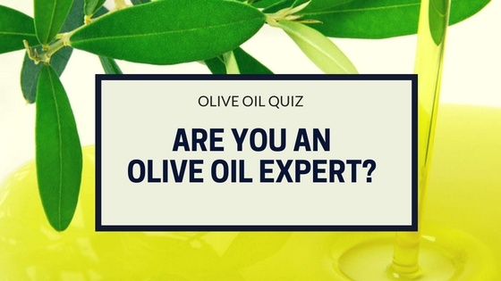 Are You an Olive Oil Expert